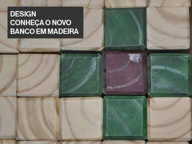 novidade unimoveis, design de mobiliario, banco de madeira